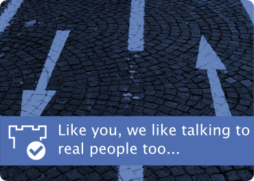 Like you, we like talking to real people too.
